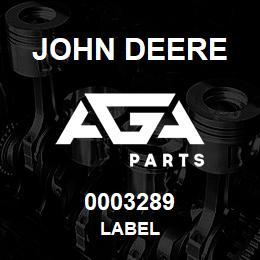 0003289 John Deere LABEL | AGA Parts