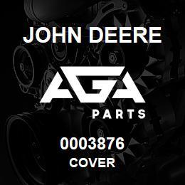 0003876 John Deere Cover | AGA Parts