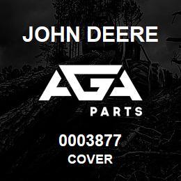 0003877 John Deere Cover | AGA Parts