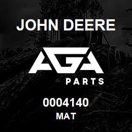 0004140 John Deere MAT | AGA Parts