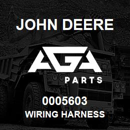 0005603 John Deere WIRING HARNESS | AGA Parts
