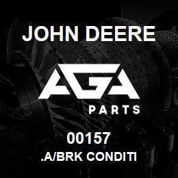 00157 John Deere .A/BRK CONDITI | AGA Parts