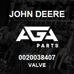 0020038407 John Deere Valve | AGA Parts