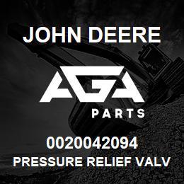 0020042094 John Deere Pressure Relief Valve | AGA Parts
