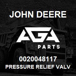 0020048117 John Deere Pressure Relief Valve | AGA Parts