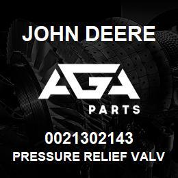 0021302143 John Deere Pressure Relief Valve | AGA Parts