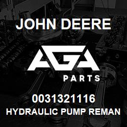 0031321116 John Deere Hydraulic Pump Reman | AGA Parts