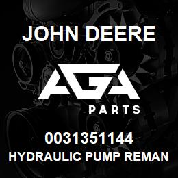 0031351144 John Deere Hydraulic Pump Reman | AGA Parts