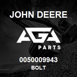 0050009943 John Deere Bolt | AGA Parts