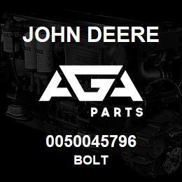 0050045796 John Deere Bolt | AGA Parts