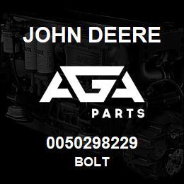 0050298229 John Deere Bolt | AGA Parts