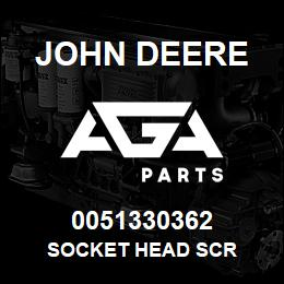 0051330362 John Deere SOCKET HEAD SCR | AGA Parts