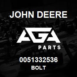 0051332536 John Deere Bolt | AGA Parts