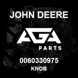 0060330975 John Deere Knob | AGA Parts