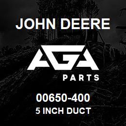 00650-400 John Deere 5 inch duct | AGA Parts