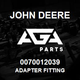 0070012039 John Deere Adapter Fitting | AGA Parts