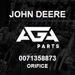 0071358873 John Deere Orifice | AGA Parts