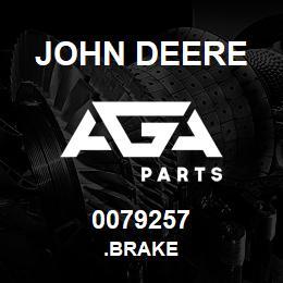 0079257 John Deere .BRAKE   AGA Parts