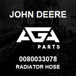 0080033078 John Deere RADIATOR HOSE | AGA Parts