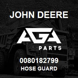 0080182799 John Deere Hose Guard | AGA Parts