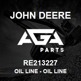 RE213227 John Deere Oil Line - OIL LINE | AGA Parts