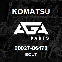 00027-86470 Komatsu BOLT | AGA Parts