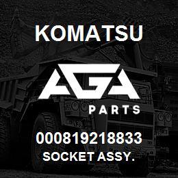 000819218833 Komatsu Socket assy. | AGA Parts