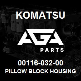 00116-032-00 Komatsu PILLOW BLOCK HOUSING W/INSERT | AGA Parts