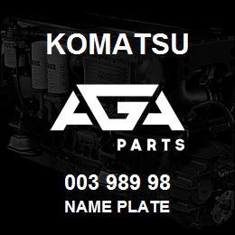 003 989 98 Komatsu Name plate | AGA Parts