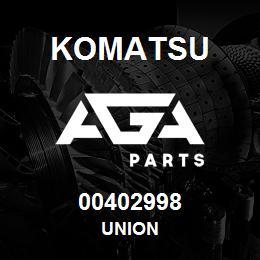 00402998 Komatsu UNION   AGA Parts