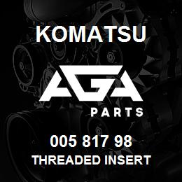 005 817 98 Komatsu Threaded insert | AGA Parts