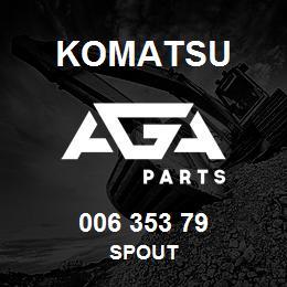 006 353 79 Komatsu Spout | AGA Parts