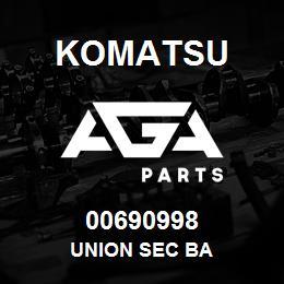 00690998 Komatsu UNION SEC BA | AGA Parts