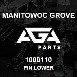 1000110 Manitowoc Grove PIN,LOWER | AGA Parts