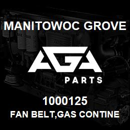 1000125 Manitowoc Grove FAN BELT,GAS CONTINENTAL | AGA Parts