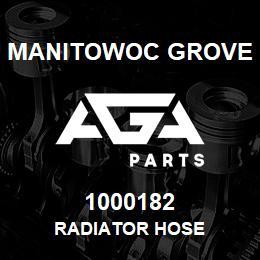 1000182 Manitowoc Grove RADIATOR HOSE | AGA Parts