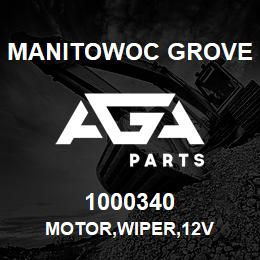 1000340 Manitowoc Grove MOTOR,WIPER,12V | AGA Parts