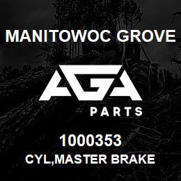 1000353 Manitowoc Grove CYL,MASTER BRAKE | AGA Parts