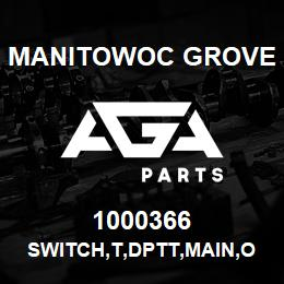 1000366 Manitowoc Grove SWITCH,T,DPTT,MAIN,ON/OFF/ON | AGA Parts