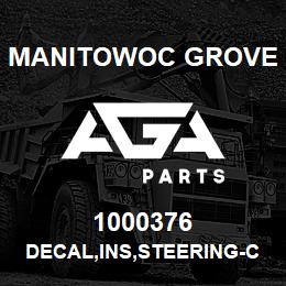 1000376 Manitowoc Grove DECAL,INS,STEERING-CRAB,E | AGA Parts