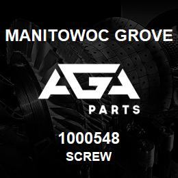 1000548 Manitowoc Grove SCREW | AGA Parts