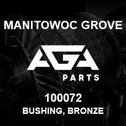 100072 Manitowoc Grove BUSHING, BRONZE | AGA Parts