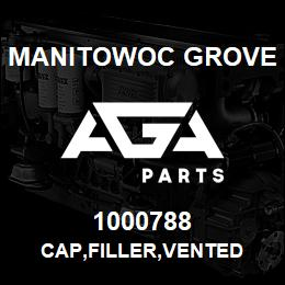 1000788 Manitowoc Grove CAP,FILLER,VENTED | AGA Parts