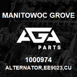 1000974 Manitowoc Grove ALTERNATOR,EE9023,CUMMIN | AGA Parts