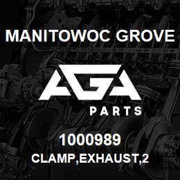 1000989 Manitowoc Grove CLAMP,EXHAUST,2 | AGA Parts
