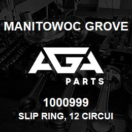 1000999 Manitowoc Grove SLIP RING, 12 CIRCUIT | AGA Parts