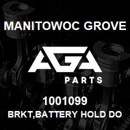 1001099 Manitowoc Grove BRKT,BATTERY HOLD DOWN | AGA Parts