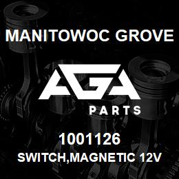 1001126 Manitowoc Grove SWITCH,MAGNETIC 12V | AGA Parts