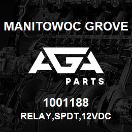 1001188 Manitowoc Grove RELAY,SPDT,12VDC | AGA Parts