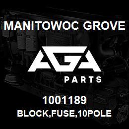 1001189 Manitowoc Grove BLOCK,FUSE,10POLE   AGA Parts